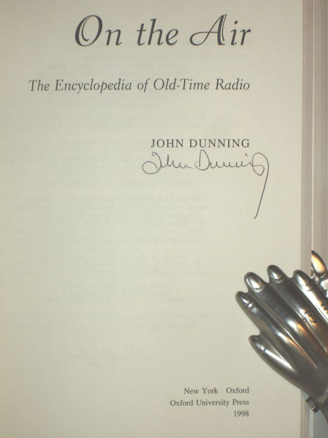 On the Air, the Encyclopedia of Old Time Radio by John Dunning on Alcuin  Books, Ltd