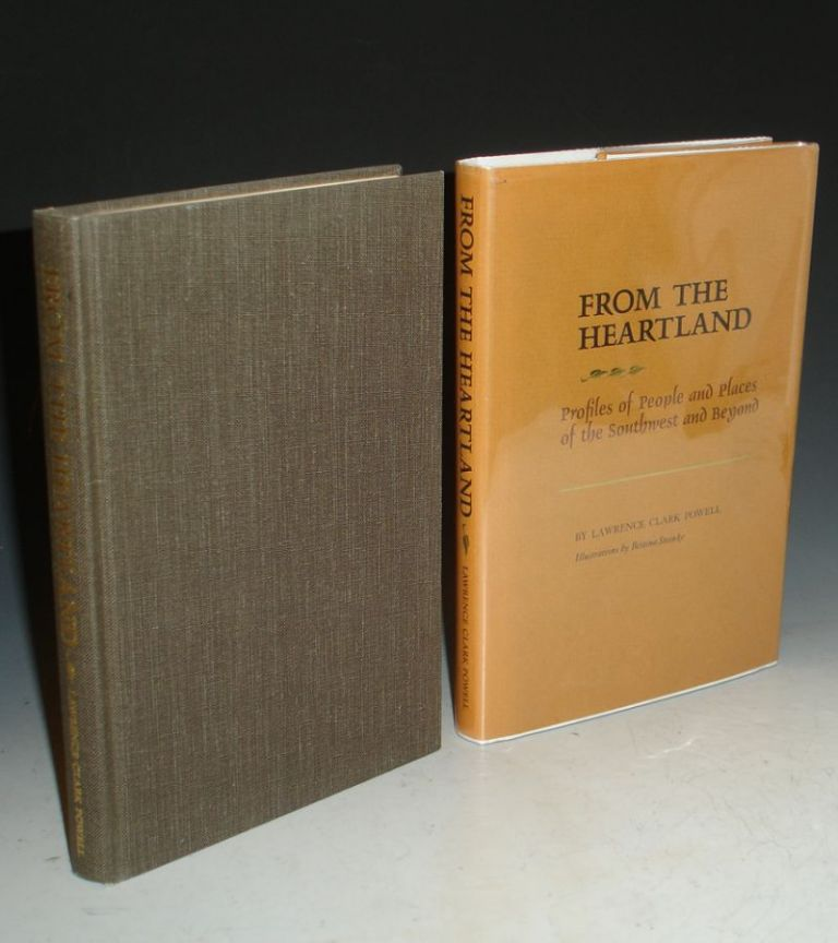 From the Heartland: Profiles of People and Places of the Southwest and Beyond. Lawrence Clark Powell.