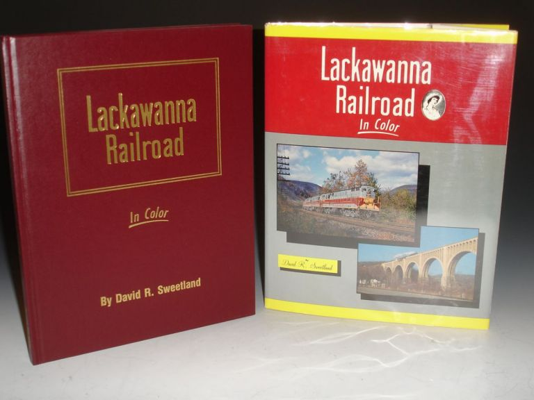 Lackawanna Railroad/ in Color. David R. Sweetland.
