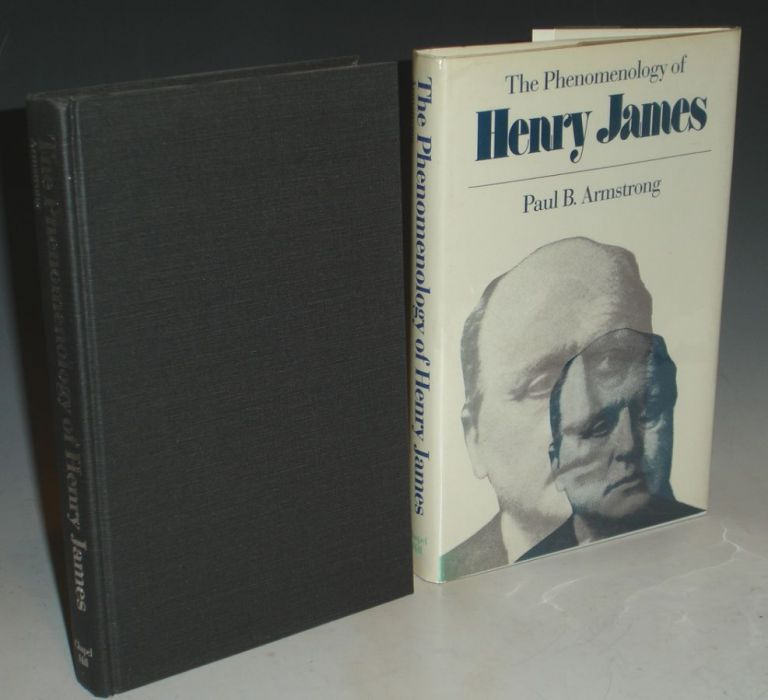 PHENOMENOLOGY OF HENRY JAMES. Paul B. Armstrong.