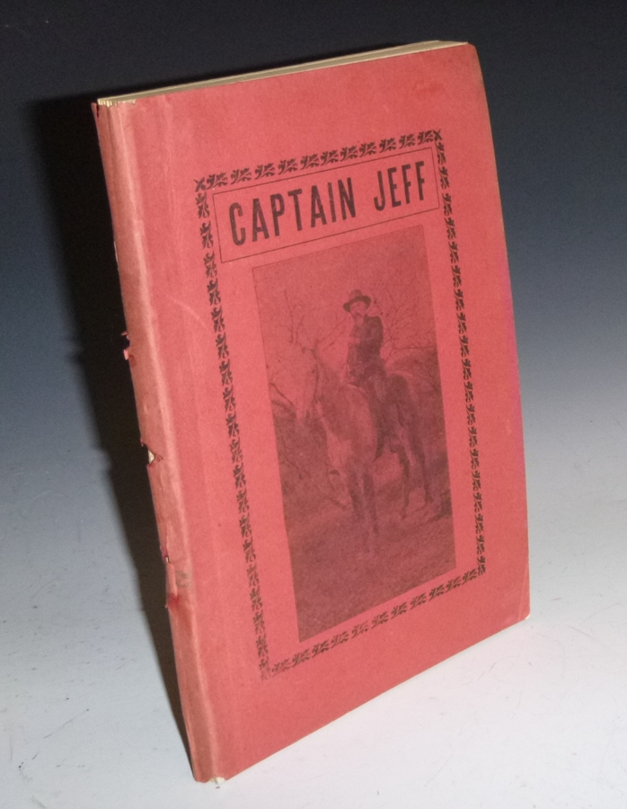 Captain Jeff: Or Frontier Life in Texas with the Texas Rangers