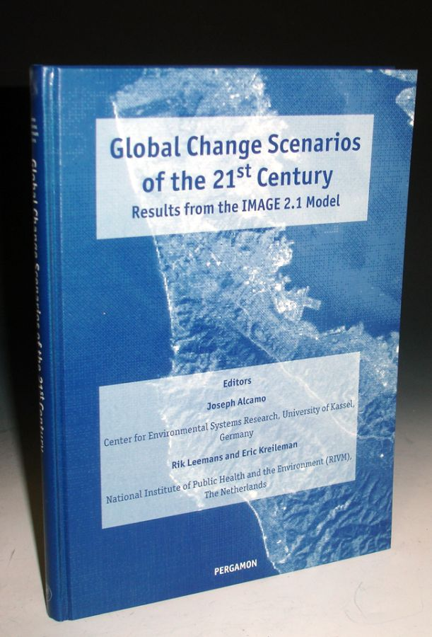 Global Change Scenarios of the 21st century/ Results from the IMAGE 2.1 Model. Joseph Alcamo, Rik Leemans, Eric Kreileman.