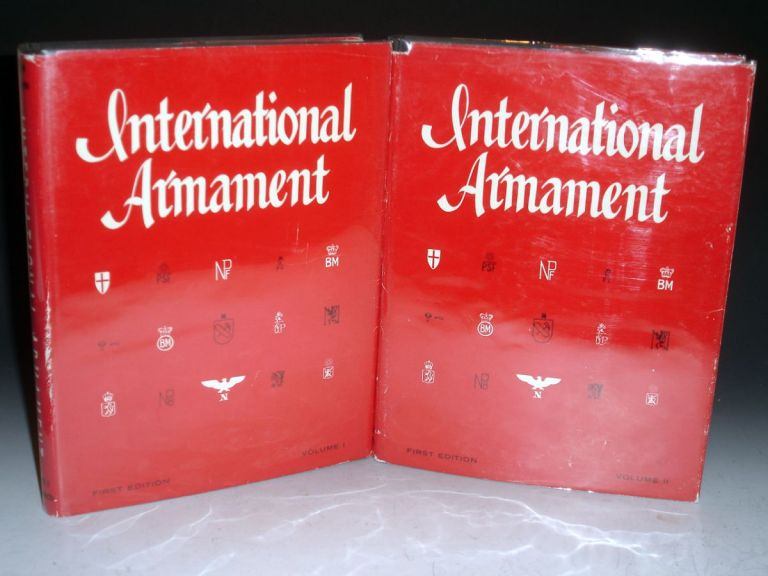 International Armament: With History, Data, Technical Information and Photographs of Over 400 Weapons. In 2 Volumes. George B. Johnson, Hans Bert Lockhoven.