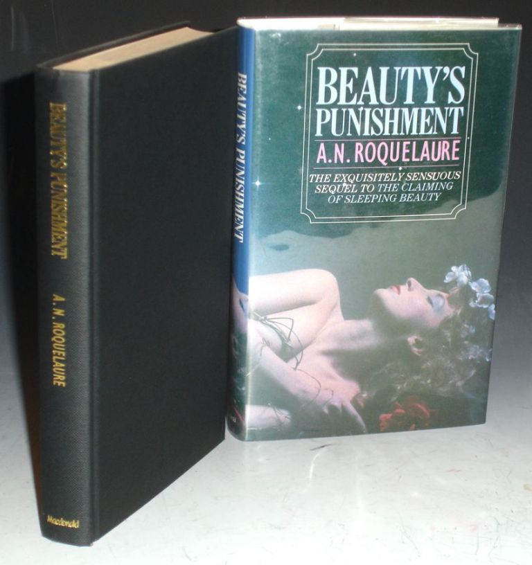Beauty's Punishment; The Sequel to the Claiming of Sleeping Beauty. A. N. Roquelaure, Anne Rice.