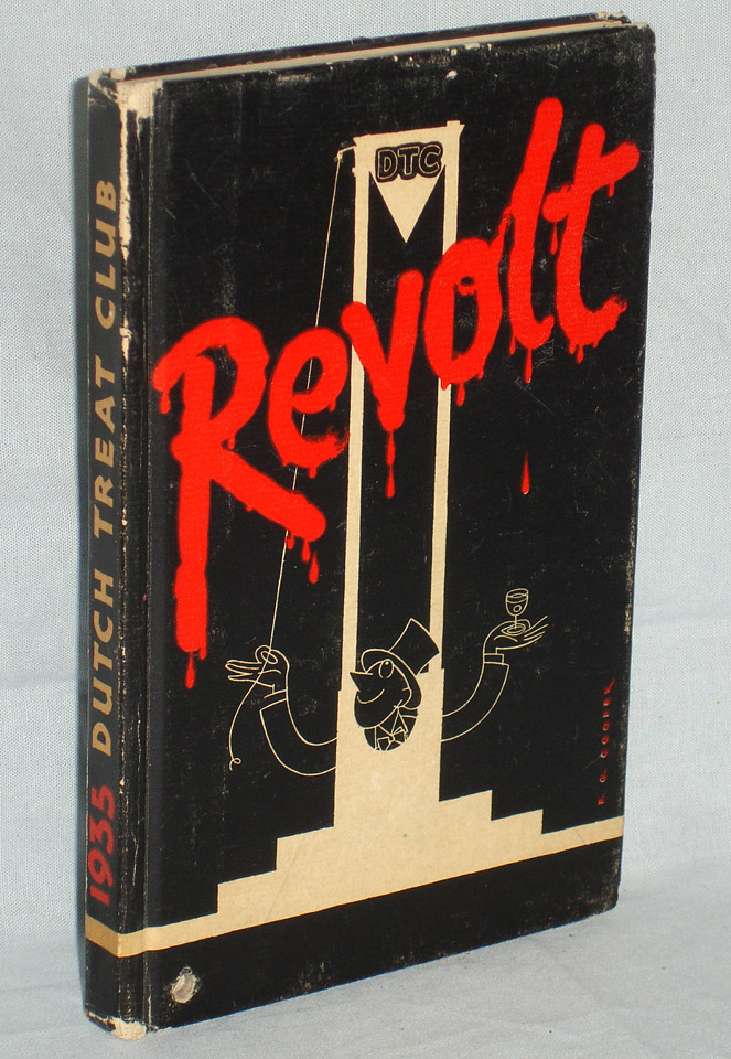 Revolt; the Dutch Treat Show (signed By. Dutch Treat Club, New York.