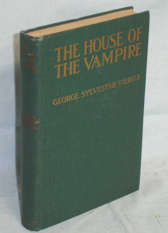 The House of the Vampire. George Sylvester Viereck.