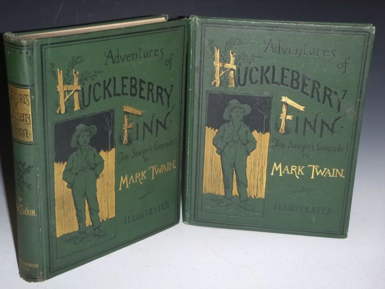 Adventures of Huckleberry Finn Together with the Rare Publisher's Salesman's Sample. Mark Twain, Samuel Clemens.