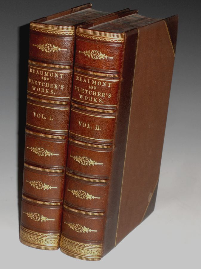 The Works of Beaumont and Fletcher; the Text Formed from a new Collation of the Early Editions. Franicis Beaumont, John Fletcher.
