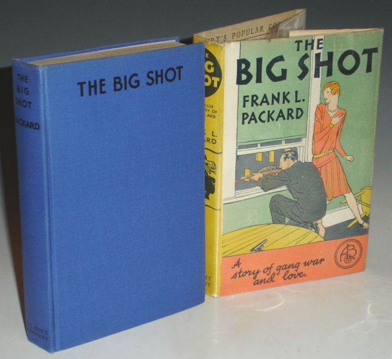 The Big Shot. Frank L. Packard.