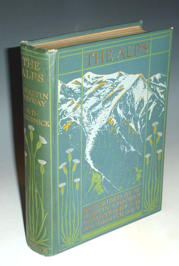 The Alps. Martin Conway.