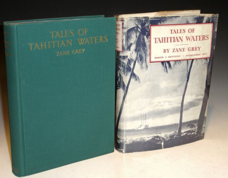 Tales of Tahitian Waters. Zane Grey.