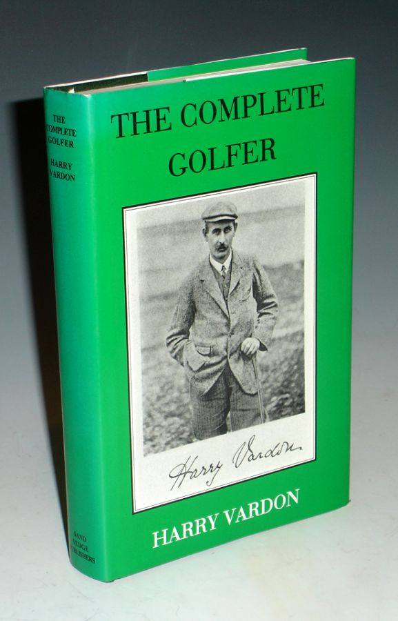 The Complete Golfer. Harry Vardon.