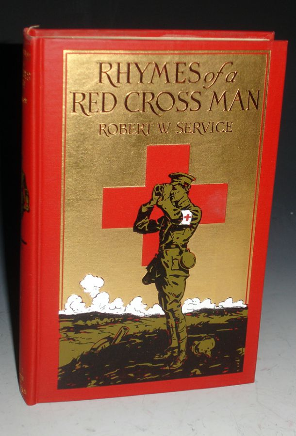 Rhymes of a Red Crossman. Robert W. Service.