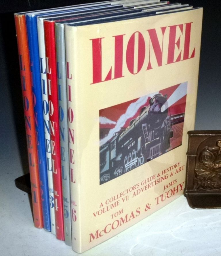 A Collector's Guide and History to Lionel Trains (6 volumes). Tom McComas, James Tuohy.