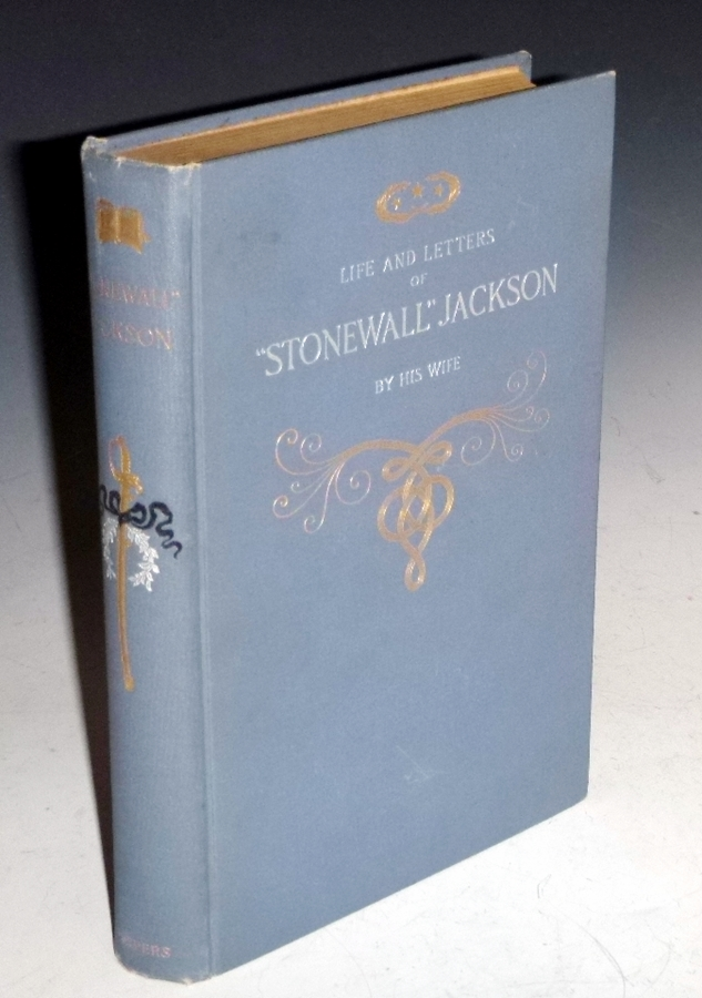Life and Letters of General Thomas J. Jackson. Mary Anna Jackson.