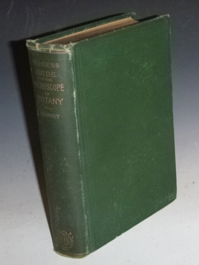 The Microscope in Botany. a Guide for the Microscopical Investigation of Vegetable Substances. Dr. Julius Wilhelm Behrens, Rev. A. B. Hervey.