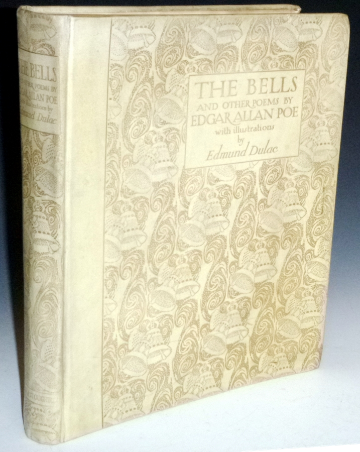 The Bells And Other Poems. Edgar Allan Poe, Edmund Dulac, signed.