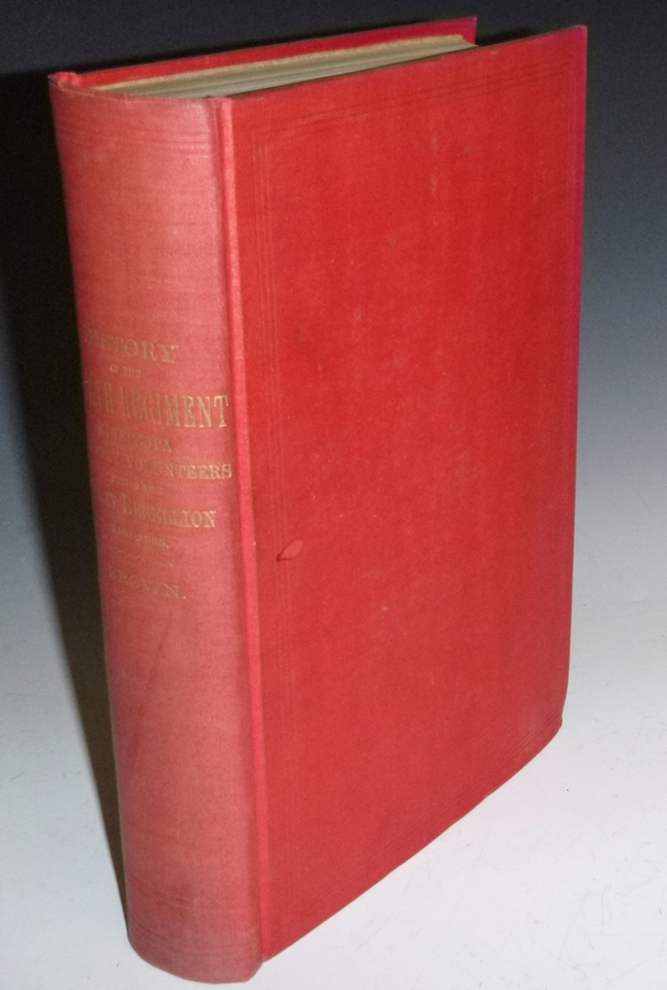 History of the Fourth Regiment of Minnesota Infantry Volunteers During the Great Rebellion 1861-1865. Alonzo L. Brown.
