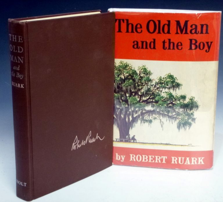 The Old Man and the Boy. Robert Ruark.