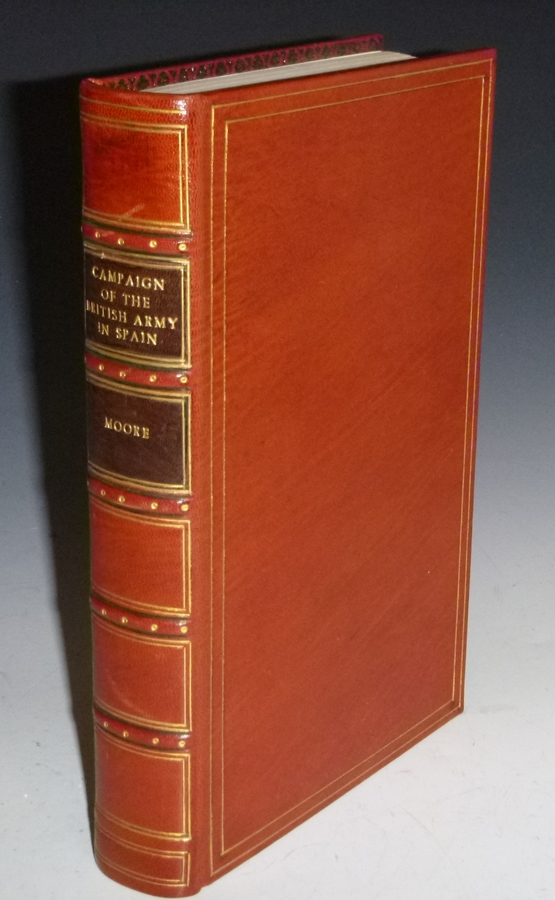 A Narrative of the Campaign of the British Army in Spain Commanded By His Excellency Sir John Moore,..authenticated By Official Papers and Original Letters. James Carrick Moore.