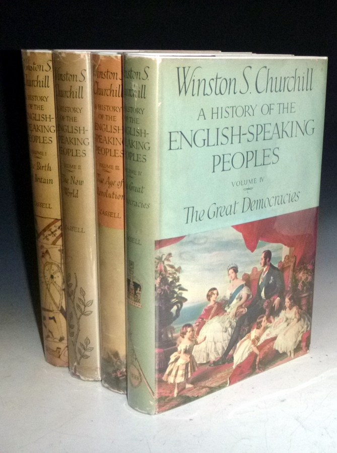 A History of the English Speaking Peoples. Sir Winston S. Churchill.