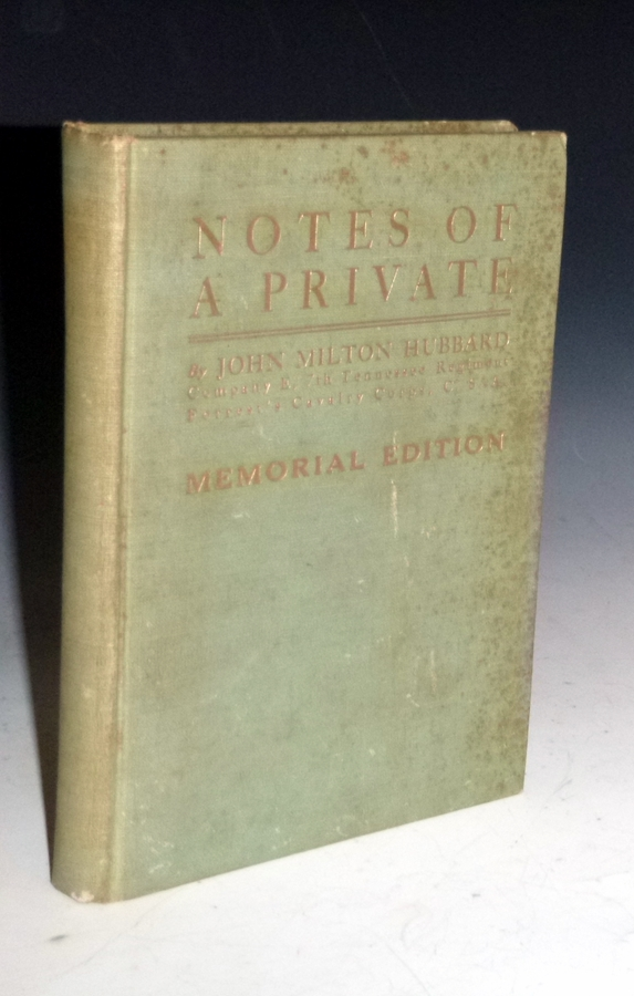 Notes of a Private. John Milton Hubbard.