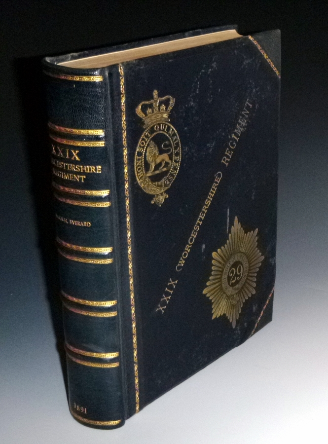 History of Thos. Farrington's Regiment Subsequently Designated the 29th Worcestershire Foot 1694-1891. Major H. Everard.