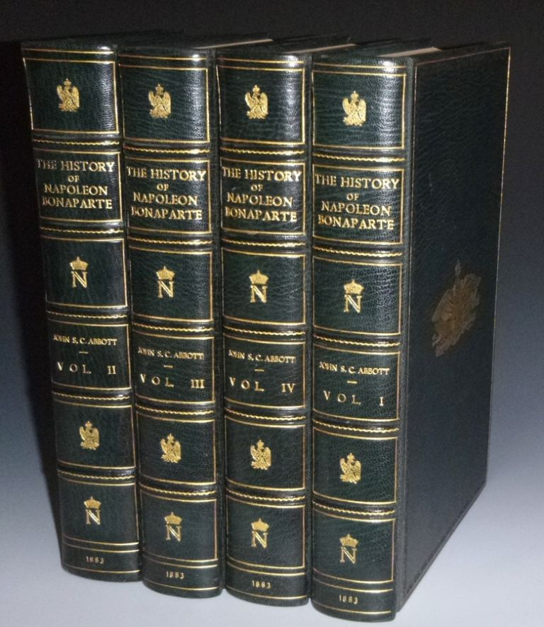 The History of Napoleon Bonaparte. John S. C. Abbott.