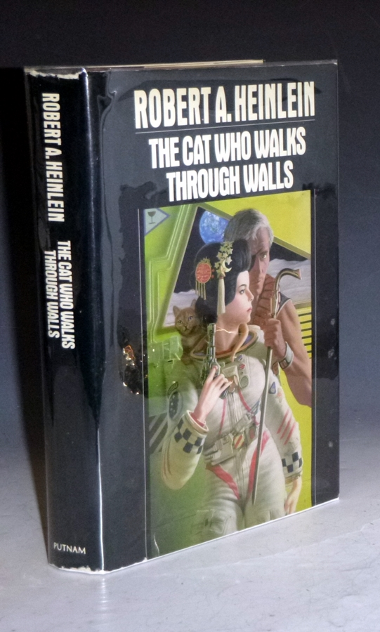 The Cat Who Walks Through Walls; a Comedy of Manners. Robert A. Heinlein.