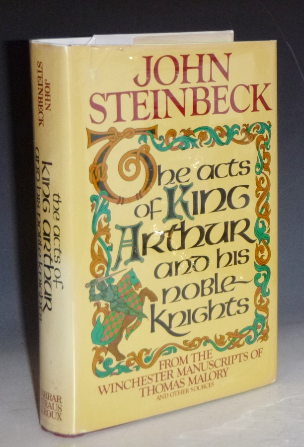The Acts of King Arthur and His Noble Knights. John Steinbeck, Chase Horton.