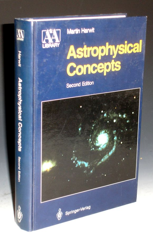Astrophysical Concepts. Martin Harwit.