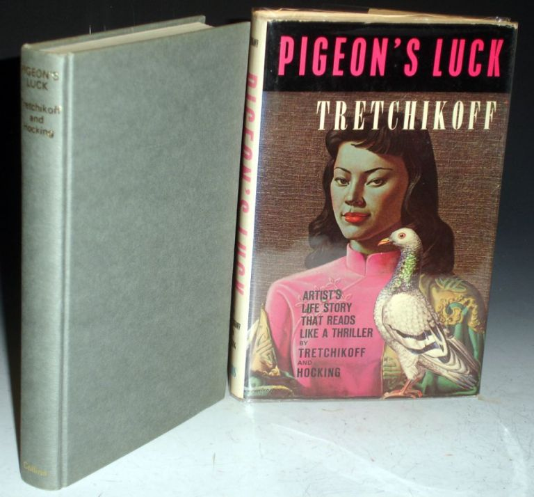 Pigeon's Luck (signed By Victor Tretchikoff). Vladimir Tretchikoff, Anthony Hocking.