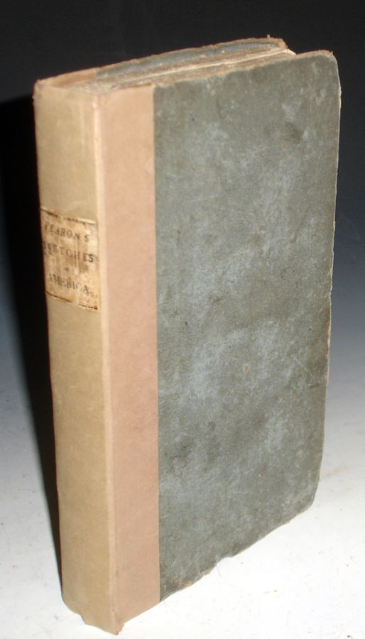 Sketches of America; a Narrative of a Journey of Five thousand Miles Through the Eastern and western States of America: contained in Eight Reports. Henry Bradshaw Fearon.