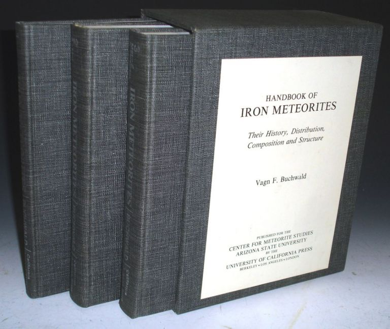 Handbook of Iron Meteorites, Their History, Distribution, Composition and Structure, 3 Volume set in Original Box. Vagn Fabritus Buchwald.