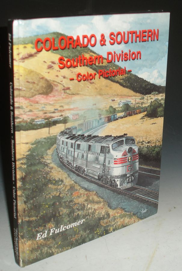 Colorado & Southern, Southern Division. Ed Fulcomer.