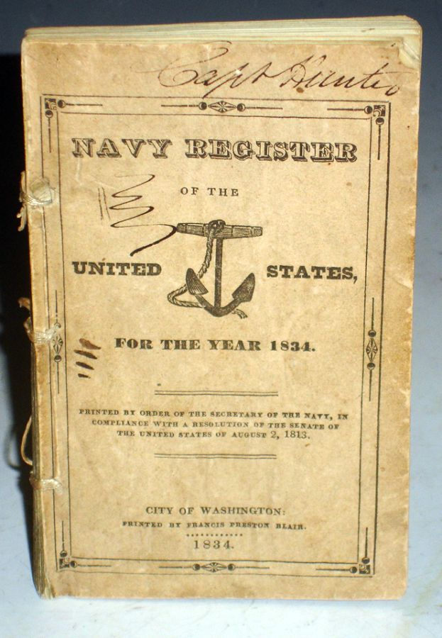 Navy Register of the Commissioned and Warrant Officers of the Navy of the United States Including the Officers of the Marine Corps for the Year 1834. U S. Navy Department.