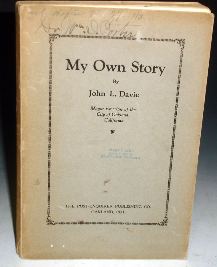 My Own Story (inscribed to Dr. William S. Porter) with Notes on His Proposed Stadium. John L. Davie.