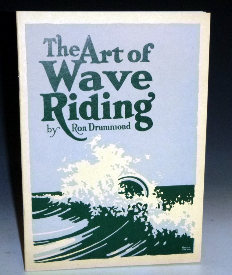 The Art of Wave Riding. Ronald Blake Drummond.