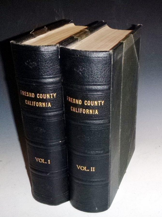 History of Fresno County, California with Biographical Sketches of the Leading Men and Women of the County Who Have Been Identified with Its Growth and Development from the Early Days to the Present (2 Volume set). Paul E. Vandor.