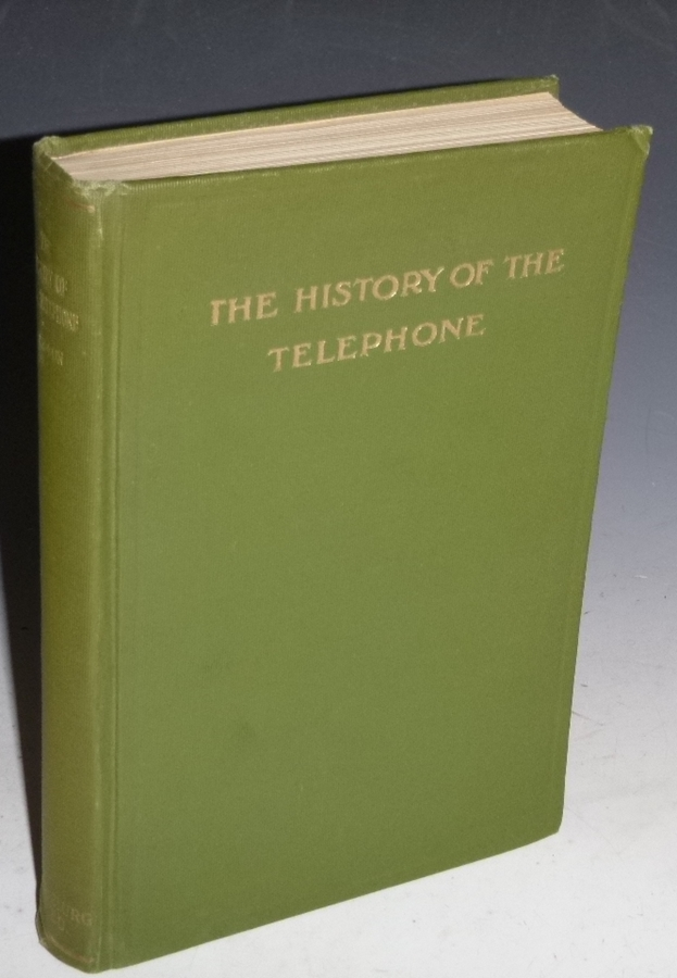 The History of the Telephone. Herbert Newton Casson.