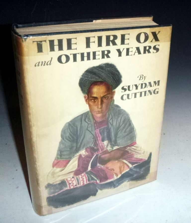The Fire Ox and Other Years. Suydam Cutting.