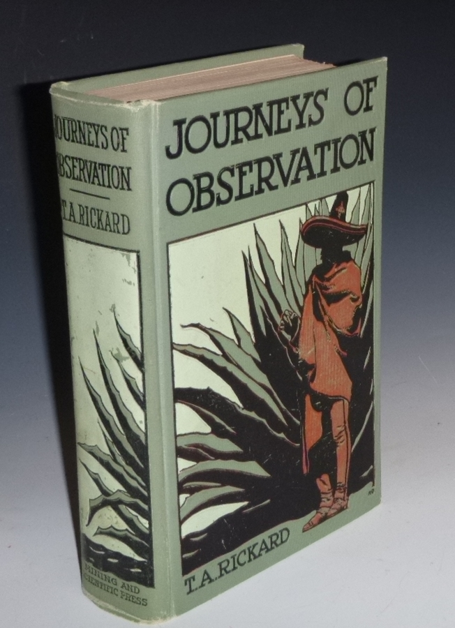 Journeys of Observation. T. A. Rickard.