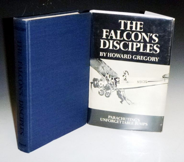 The Falcon's Disciples (Inscribed to Lee Marvin). Howard Gregory.
