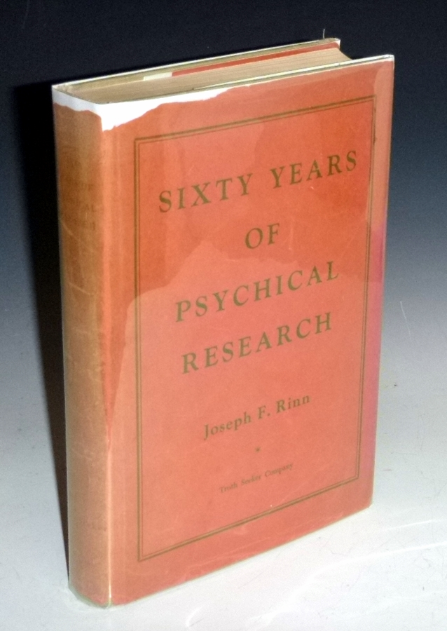 Sixty Years of Psychical Research; Houdini and I Among the Spiritualists. Joseph F. Rinn.