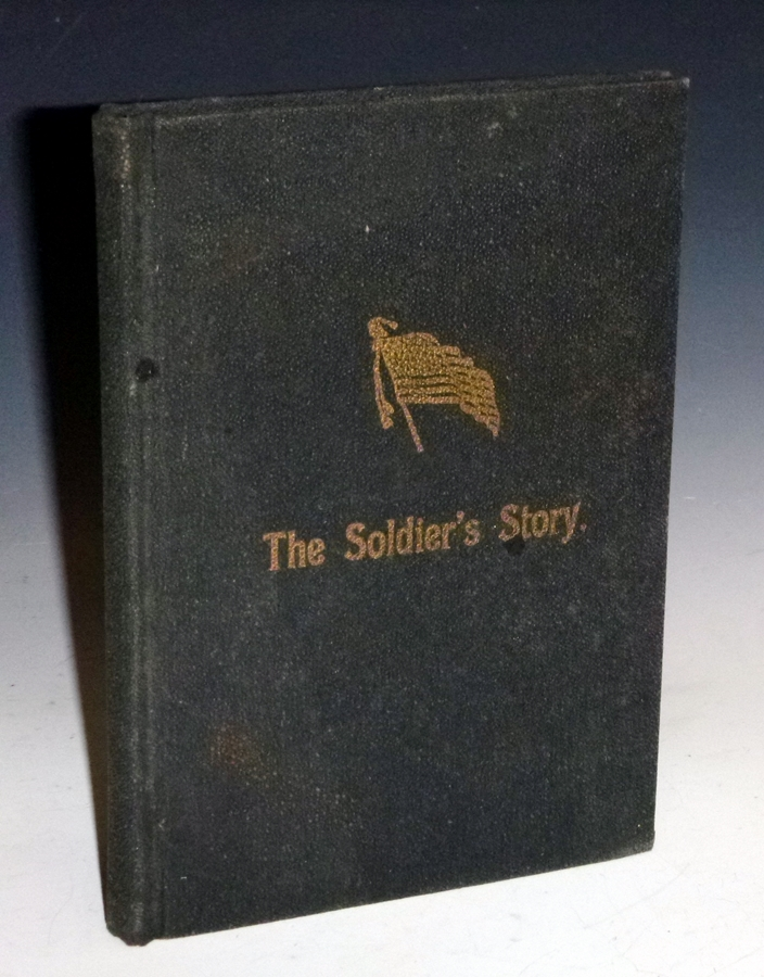 The Soldier's Story; A Personal Narrative of the Life, Army Experiences and Marvelous Sufferings Since the War. Samuel B. Wing.