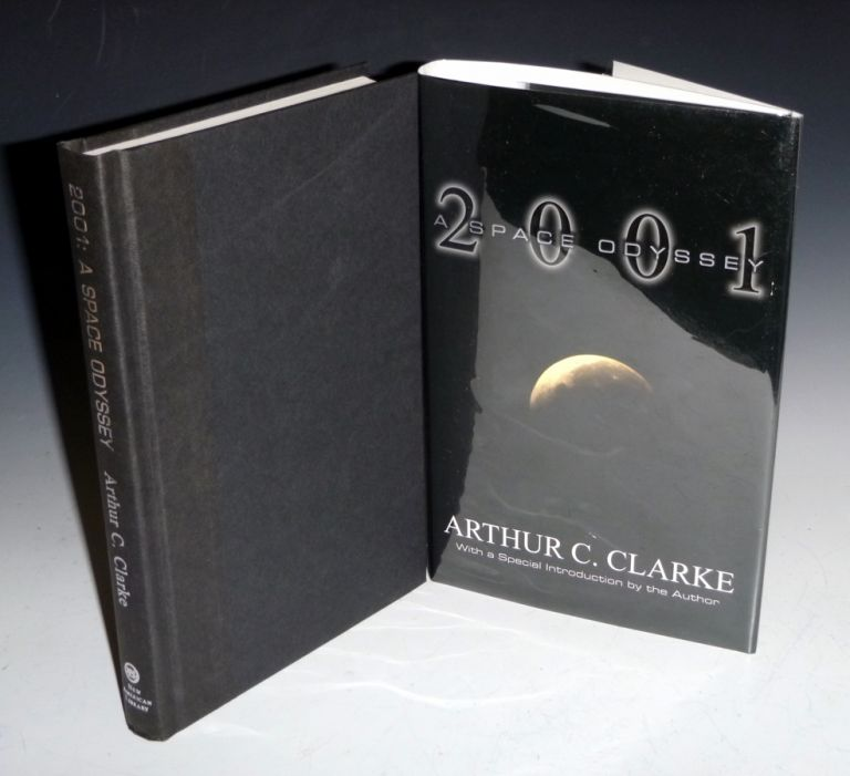 2001: A Space Odyssey; Based on a Screenplay By Stanly Kubrick and Arthur C. Clarke with a New Introduction By the author(Boldly Signed By Arthur C. Clarke). Arthur C. Clarke.