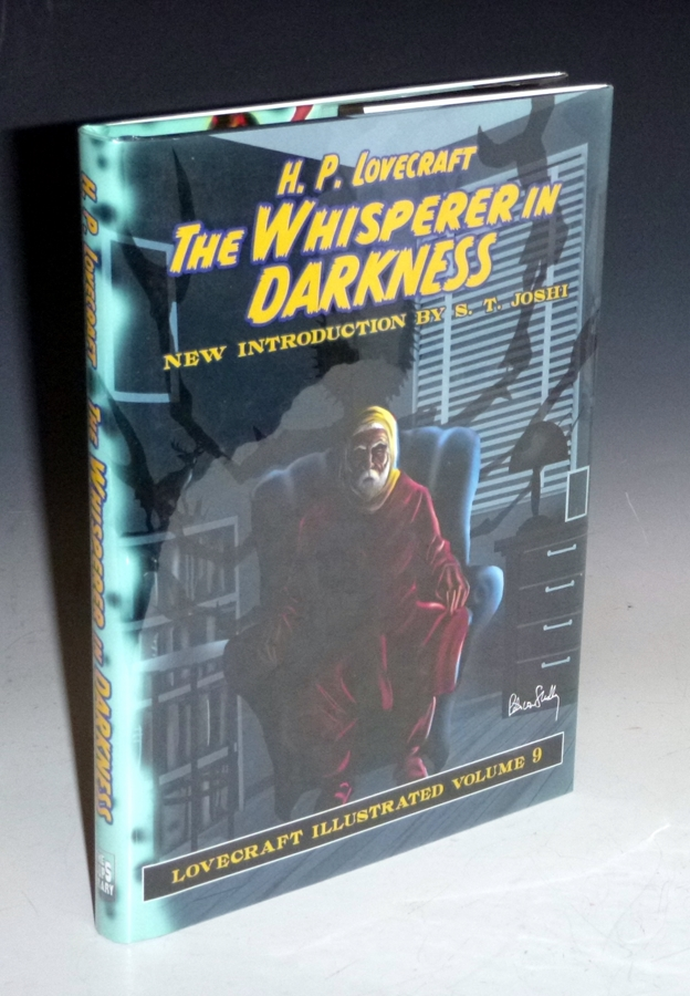 The Whisperer in Darkness, with a New Introduction By S.T. Joshi, Foreword By Ramsey Campbell. H. P. Lovecraft.