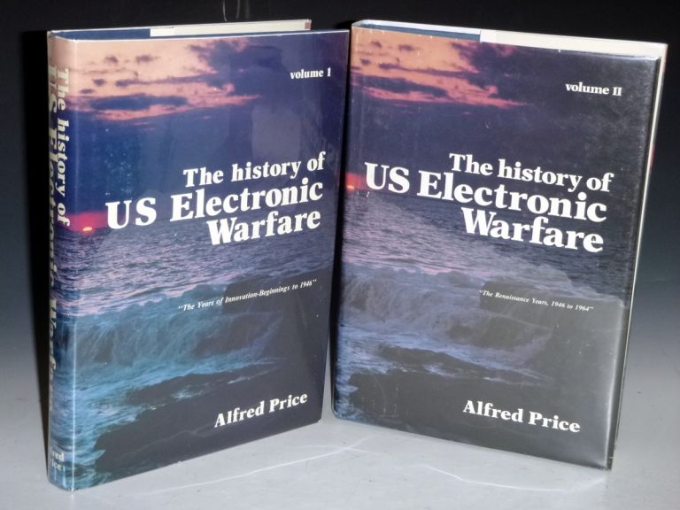 The History of U.S. Electronic Warfare (2 Vol set). Alfred Price.