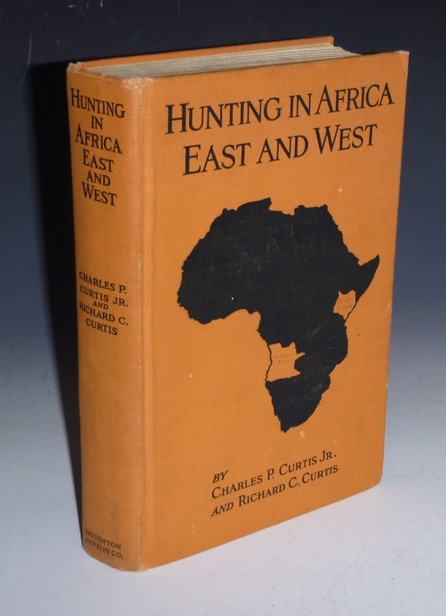 Hunting in Africa East and West. Charles P. And Richard C. Curtis Curtis.