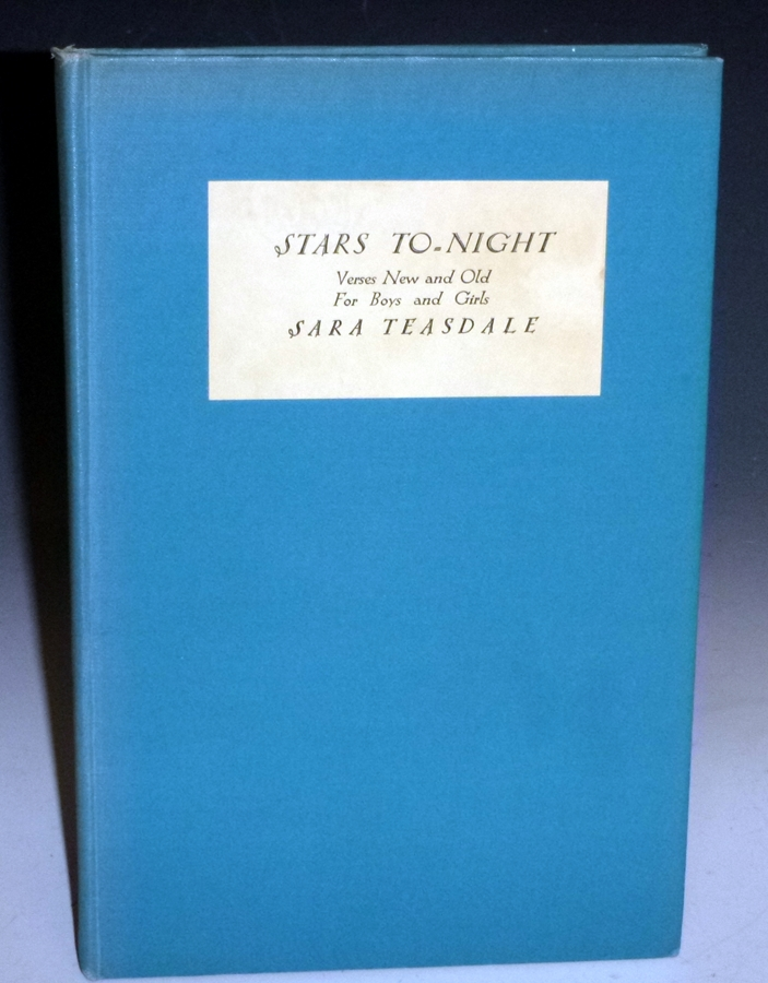 Stars To-Night; Verses New and Old for Boys and Girls (signed By Dorothy Lathrop). Sara Teasdale.